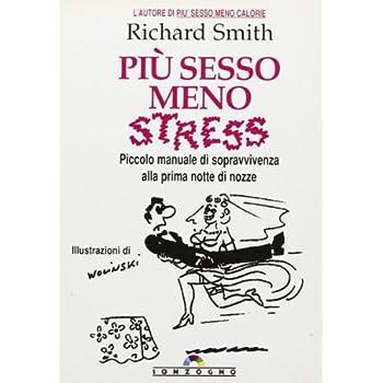 Più Sesso Meno Stress
