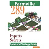 Farmville: The Experts Secrets Game and Strategy Guide by Moore, Glenn (2010) Paperback