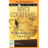 The Persimmon Tree by Bryce Courtenay (2014-09-16)