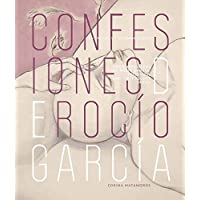 The Confessions of Rocío García: Interview and Most Recent Series