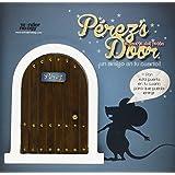 Pérez's Door. La Puerta De Madera Para El Ratoncito Pérez