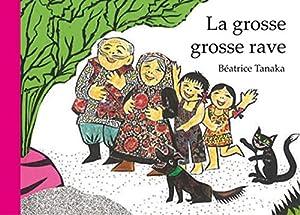 """Afficher """"La grosse, grosse rave"""""""
