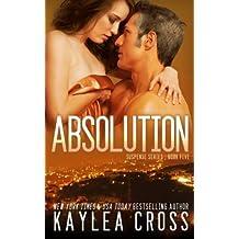 Absolution (Suspense Series) (Volume 5) by Kaylea Cross (2014-01-18)