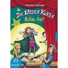 Die Wilden Küken - Bühne frei!: Band 7