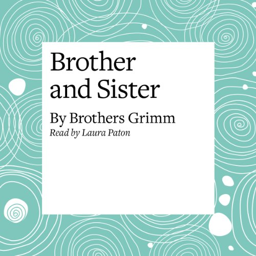 Brother and Sister  Audiolibri