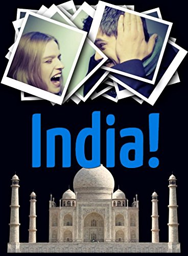 India Vacation: Travel. Attractions, beach holidays, wildlife! Overview of the best places to visit in India (New Delhi, Delhi Red Fort, Mumbai, Agra, ... Parks, Resorts & More) (English Edition)
