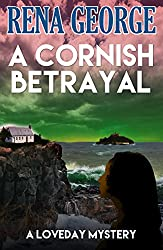 A Cornish Betrayal (The Loveday Mysteries Book 6)