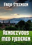 Rendezvous med fjederen (Irish Edition)