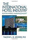 The International Hotel Industry
