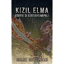 Kizil Elma. Storie di Costantinopoli