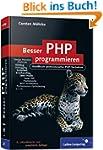 Besser PHP programmieren: Handbuch pr...