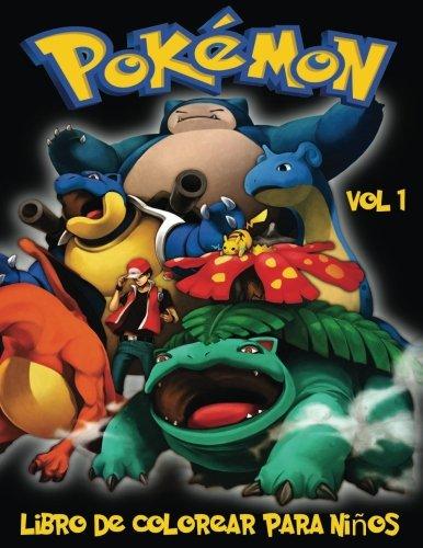 Pokemon Libro de Colorear para niños Volume 1 (Pokémon Libro De Colorear Para Niños)