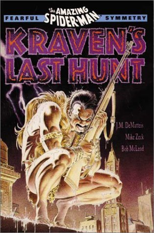 The Amazing Spiderman: Fearful Symmetry / Kraven's Last Hunt by J M De Matteis (1-Sep-1990) Paperback