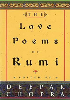 The Love Poems Of Rumi by [Chopra, Deepak]