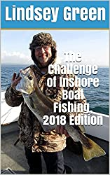 The Challenge of Inshore Boat Fishing, 2018 Edition