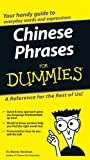 Chinese Phrases For Dummies (For Dummies Series)