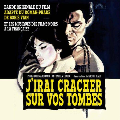 J'irai cracher sur vos tombes et les musiques des films noirs à la française