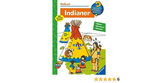 Malbuch Indianer Malen Stickern Erstes Lernen Wieso Weshalb Warum Malbuch Wieso Weshalb Warum Malen Spielen Und Ratseln Amazon De Bunse Rolf Bucher