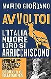 Mario Giordano (Autore)(1)Acquista: EUR 19,00EUR 16,1516 nuovo e usatodaEUR 16,15