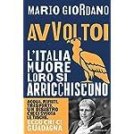 Mario Giordano (Autore) (1)Acquista:  EUR 19,00  EUR 16,87 14 nuovo e usato da EUR 16,15