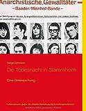 Die Todesnacht in Stammheim: Eine Untersuchung - Helge Lehmann