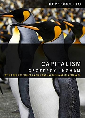 capitalism-reissued-with-a-new-postscript-on-the-financial-crisis-key-concepts
