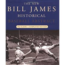 The New Bill James Historical Baseball Abstract by Bill James (2001-10-30)