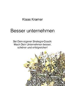 Besser unternehmen: Sei Dein eigener Strategie-Coach