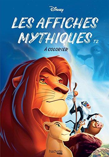 Les affiches mythiques Disney à colorier : Tome 2 par From Hachette Pratique