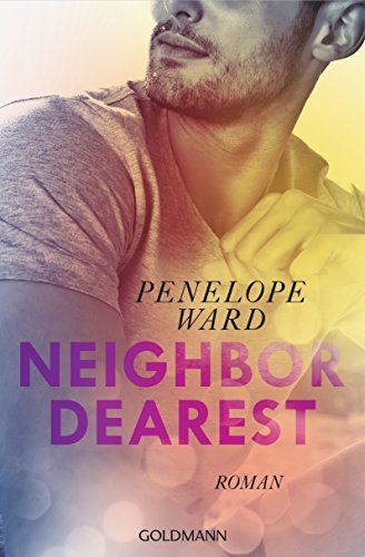 https://www.amazon.de/Neighbor-Dearest-Roman-Penelope-Ward/dp/3442486971/ref=tmm_pap_swatch_0?_encoding=UTF8&qid=1533123971&sr=1-1