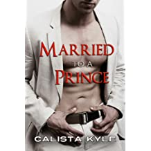 Married to a Prince (Contemporary Royal Romance) (English Edition)