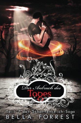 Das Schattenreich der Vampire 7: Der Anbruch des Tages: Volume 7