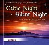Celtic Night - Silent Night: Irisch-Keltische Klänge zum Fest