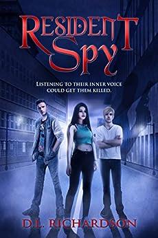 Resident Spy (English Edition) par [Richardson, D L]