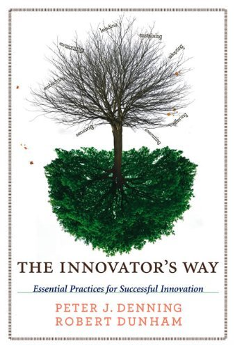The Innovator's Way: Essential Practices for Successful Innovation (MIT Press)