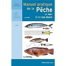 Manuel pratique de la pêche