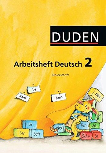 Duden Arbeitsheft Deutsch 2 . Druckschrift Ausgabe B