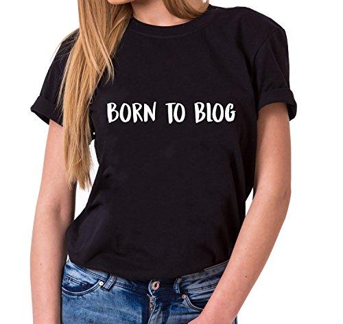 Born to Blog Trendiges Damen T-Shirt Girlie Kurzarm Baumwolle mit Druck, Farbe:Schwarz;Größe:M