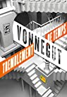 Tremblement de temps par Vonnegut Jr