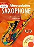 Abracadabra Saxophone: The Way to Learn Through Songs and Tunes: Pupil's Book + 2 CDs