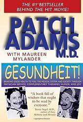 Gesundheit! (Patch Adams M.D.)