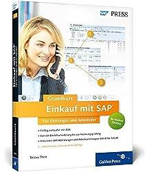Einkauf mit SAP: Der Grundkurs für Einsteiger und Anwender: Ihr Schnelleinstieg in SAP MM: von der BANF bis zur Rechnungsprüfung (SAP PRESS)