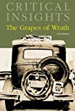 Critical Insights: The Grapes of Wrath: Print Purchase Includes Free Online Access [With Access Code]