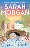Sunset In Central Park (From Manhattan with Love, Book 2) by Sarah Morgan