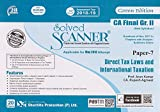 Shuchita Prakashan's Solved Scanner on Direct Tax Laws and International Taxation For CA Final Group II Paper 7 May 2018 Exam [New Syllabus]