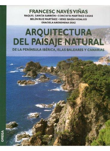 ARQUITECTURA DEL PAISAJE NATURAL (GUÍAS DEL NATURALISTA-JARDINERÍA-PAISAJISMO)