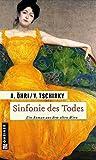 Sinfonie des Todes (Historische Romane im GMEINER-Verlag)