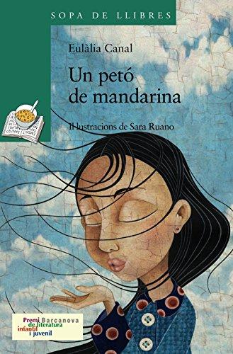 Un petó de mandarina (llibres infantils i juvenils - sopa de llibres sèrie verda)