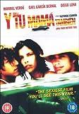 Y Tu Mama Tambien [DVD] [Edizione: Regno Unito]