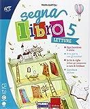 Segnalibro. Sussidiario dei linguaggi. Per la 5ª classe elementare. Con e-book. Con espansione online